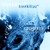 treekillaz_oxygently