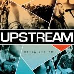 Upstream - Keinae wie Du