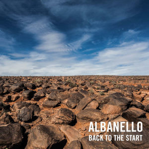"""Albanello """"back to the start"""""""