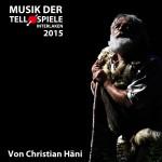 Musik der Tellspiele 2015 Cover