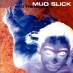 MUDSLICK_ITN